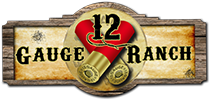 12 Guage Ranch